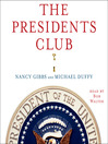 The Presidents Club (MP3): Inside the World's Most Exclusive Fraternity