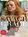 Savage Grace (eBook): The True Story Of Fatal Relations In A Rich And Famous American Family