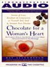 Chocolate for a Womans Heart (MP3): Stories of Love, Kindness and Compassion to Nourish Your Soul and Sweeten Your Dreams