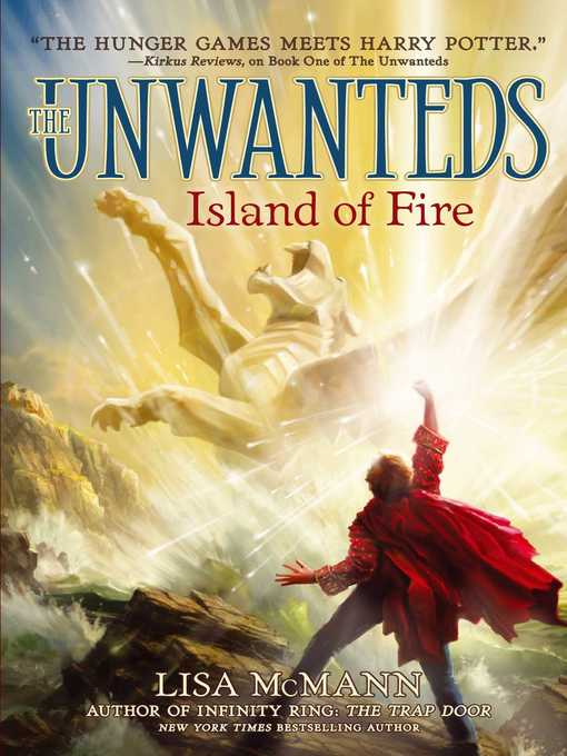 Island of Fire (eBook): The Unwanteds Series, Book 3