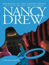 Intrigue at the Grand Opera (eBook): Nancy Drew Series, Book 170