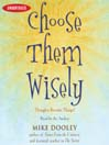 Choose Them Wisely (MP3): Thoughts Become Things!
