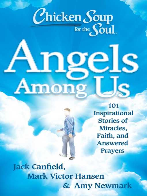 Angels Among Us (eBook): 101 Inspirational Stories of Miracles, Faith, and Answered Prayers