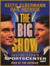 The Big Show (MP3): Inside ESPN's Sportscenter