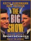 The Big Show (MP3): Inside ESPN's Sportscenter