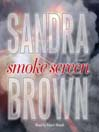 Smoke Screen (MP3): A Novel