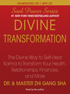 Divine Transformation (MP3): The Divine Way to Self-clear Karma to Transform Your Health, Relationships, Finances, and More