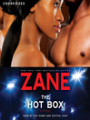 Zane's the Hot Box (MP3): A Novel