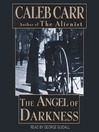 The Angel of Darkness (MP3): Dr. Lazlo Kreizler Series, Book 2