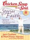 Stories of Faith (eBook): Inspirational Stories of Hope, Devotion, Faith, and Miracles