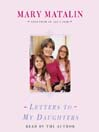 Letters to My Daughters (MP3)