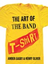 The Art of the Band T-Shirt (eBook)