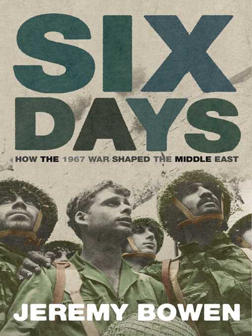 Six Days (eBook): How the 1967 War Shaped the Middle East