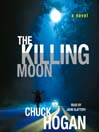 The Killing Moon (MP3): A Novel
