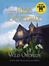 Wild Orchids (MP3): A Novel