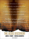 The Jesus Discovery (MP3): The New Archaeological Find That Reveals the Birth of Christianity