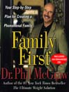 Family First (MP3): Your Step-By-Step Plan for Creating a Phenomenal Family