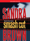 Smash Cut (MP3): A Novel