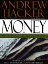 Money (MP3): Who Has How Much and Why: Who Has How Much and Why