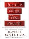 Practice What You Preach (eBook): What Managers Must Do to Create a High-achievement Culture