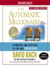 The Automatic Millionaire (MP3): A Powerful One-Step Plan to Live and Finish Rich