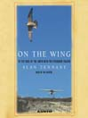On the Wing (MP3): To the Edge of the Earth With the Peregrine Falcon