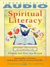 Spiritual Literacy (MP3): Reading the Sacred in Everyday Life