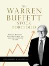 The Warren Buffett Stock Portfolio (eBook): Warren Buffett Stock Picks: Why and When He Is Investing in Them
