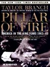 Pillar of Fire (MP3): America in the King Years, Part II--1963-64