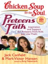 Preteens Talk (eBook): Inspiration and Support for Preteens from Kids Just Like Them