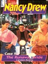 The Runaway Bride (eBook): The Nancy Drew Files Series, Book 96