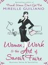 Women, Work & the Art of Savoir Faire (eBook): Business Sense & Sensibility