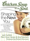 Shaping the New You (eBook): 101 Encouraging Stories about Dieting and Fitness... and Finding What Works for You