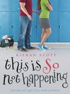 This is So Not Happening (eBook)