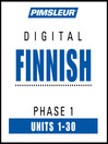 Finnish Phase 1, Units 1-30 (MP3): Learn to Speak and Understand Finnish with Pimsleur Language Programs
