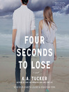 Four Seconds to Lose (MP3): Ten Tiny Breaths Series, Book 3