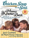 Moms Know Best (eBook): Stories of Appreciation for Mothers and Their Wisdom