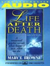 Life After Death (MP3): A Renowned Psychic Reveals What Happens to Us When We Die