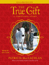 The True Gift (MP3)