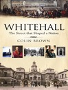 Whitehall (eBook): The Street That Shaped a Nation