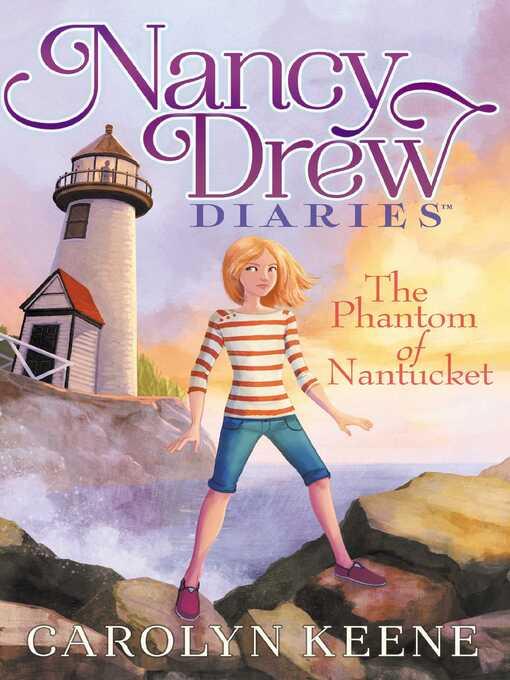 The Phantom of Nantucket (eBook): Nancy Drew Diaries Series, Book 7
