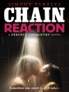 Chain Reaction (eBook): Perfect Chemistry Series, Book 3