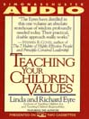Teaching Your Children Values (MP3)