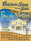 Family Matters (eBook): 101 Unforgettable Stories about Our Nutty but Lovable Families