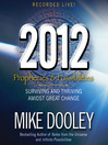 2012 (MP3): Prophecies and Possibilities: Surviving and Thriving Amidst Great Change