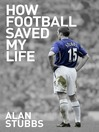 How Football Saved My Life (eBook)