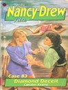 Diamond Deceit (eBook): The Nancy Drew Files Series, Book 83