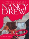 A Taste of Danger (eBook): Nancy Drew Series, Book 174