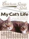 My Cat's Life (eBook): 101 Stories about All the Ages and Stages of Our Feline Family Members