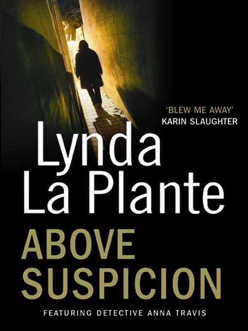 Above Suspicion (eBook): Anna Travis Series, Book 1